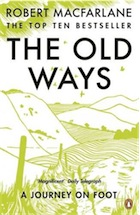 91. The-Old-Ways-A-Journey-on-Fo